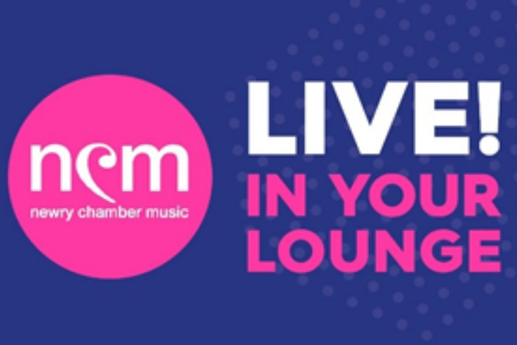 Live! In Your Lounge by Newry Chamber Music