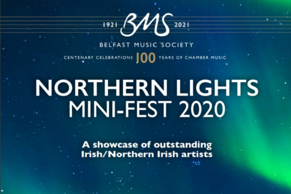 Belfast Music Society Northern Lights Mini-Fest