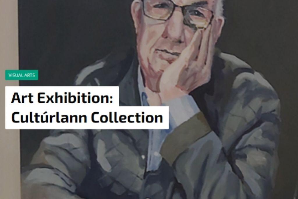 Art Exhibition: Cultúrlann Collection