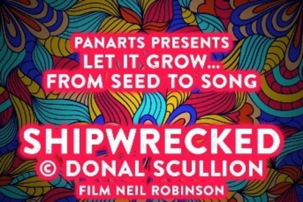 Panarts: Let it Grow, From Seed to Song