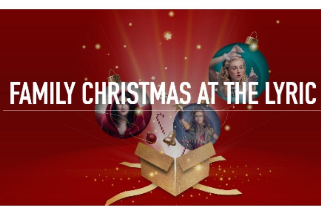 Family Christmas at the Lyric