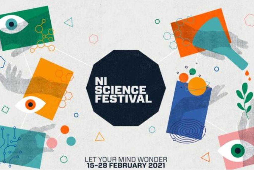 NI Science Festival – Let Your Mind Wonder